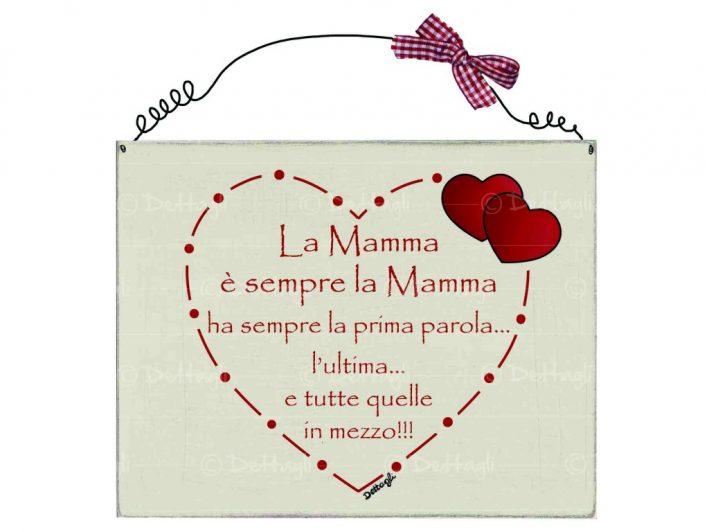 """cf797cbe321a Targhetta mamma """"La mamma è sempre… - Dettagli"""