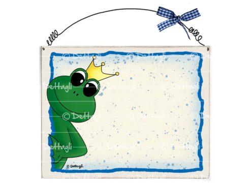 rana con corona, principe ranocchio, targhetta con nome per porta, targa in legno per porta , frasi spiritose, frasi sull'amicizia,creazioni dettagli cagliari,with name plate for door, wooden door plaque, witty sentences, phrases about friendship, creations details cagliari