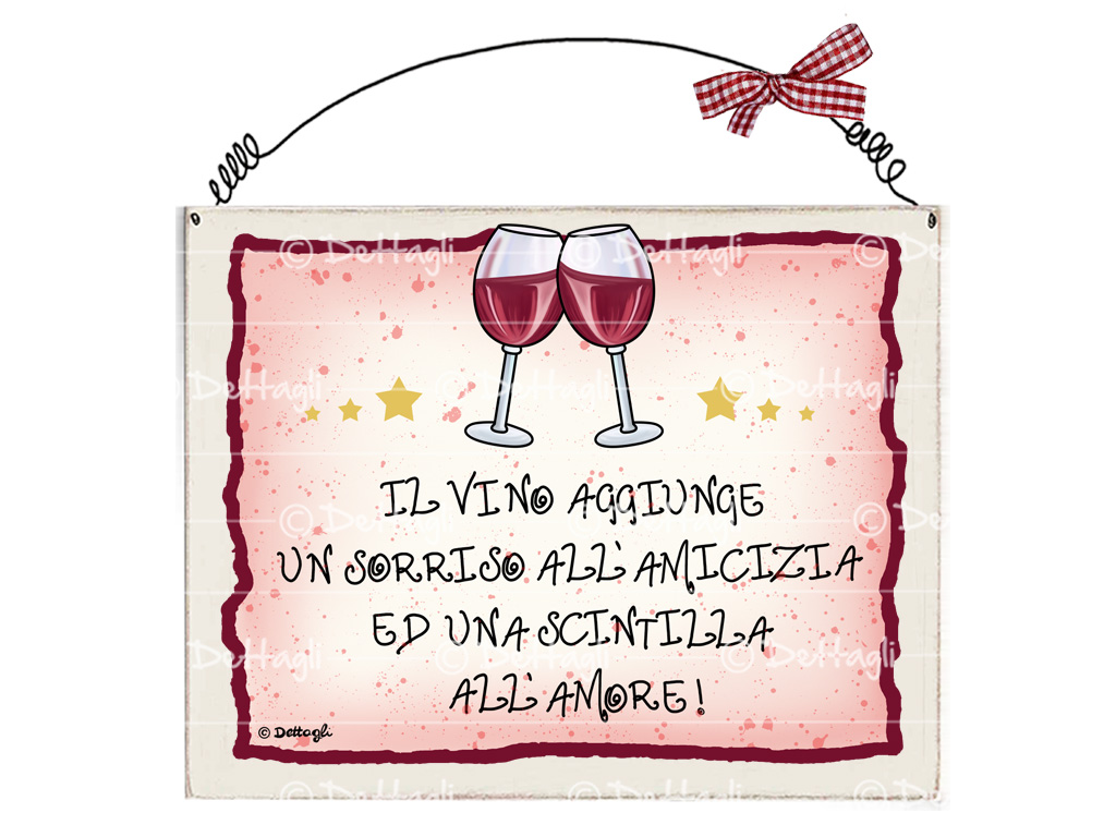 targhetta con frasi spiritose e simpatiche sul vino sul bere, targhetta personalizzabile per la casa, targhetta in legno, regali spiritosi per amanti del vino, creazioni dettagli cagliari,plate with witty and funny phrases on drinking wine, customizable home plate, wooden plate, spiritual gifts for wine lovers, creations details cagliari