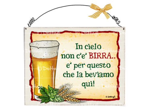 targa per porta birra, frasi e dediche simpatiche sull'alcool sulla birra, targhetta personalizzabile , creazioni Dettagli Cagliari,plate for carrying beer, phrases and dedications funny alcohol beer, plate customizable creations Details Cagliari,